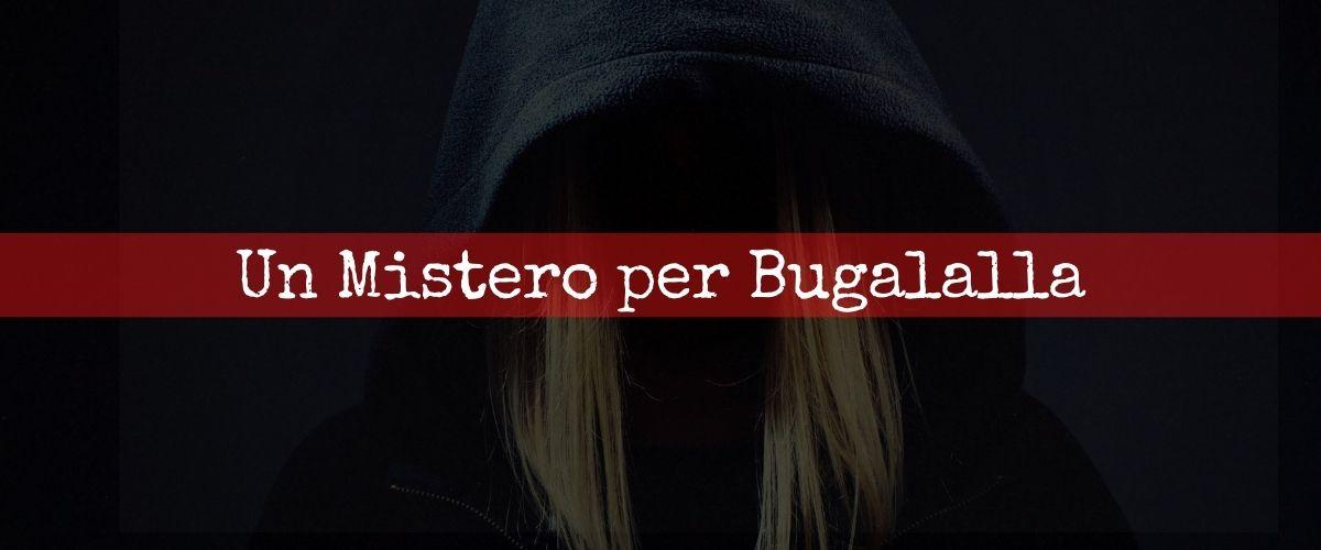 Un Mistero per Bugalalla - Escape Room Virtuale Online